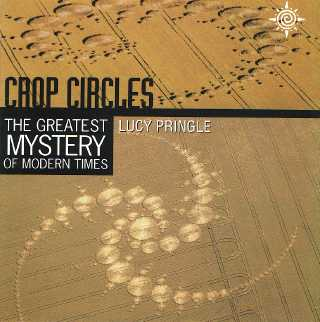 Crop Circles-The Greatest Mystery of Modern Times